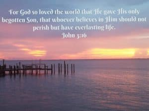 'For God so loved the world that he gave his only begotten son, that whoever believes in him should not perish but have everlasting life'(John 3:16 - Bible verse on sunset image)